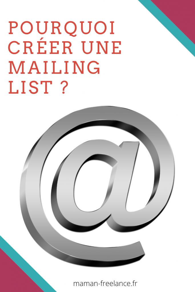 Pourquoi créer une mailing list est important ?